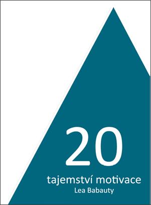 20-tajemstvi-motivace-Leo-Babauty-Pavel-Riha-ebook